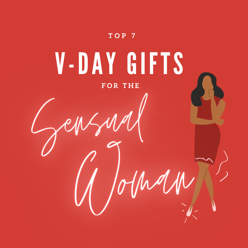 Top 7 Valentine's Day Gifts for the Sensual Woman