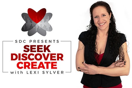 SDC Presents Seek, Discover & Create with Lexi Sylver