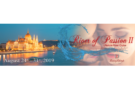 2019 River Of Passion Lifestyle River Cruise II