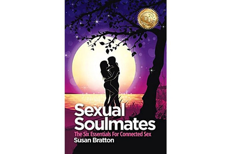 Sexual Soulmates: The Six Essentials for Connected Sex