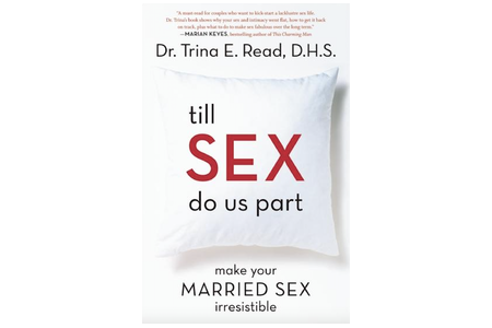 Till Sex Do Us Part: Make Your Married Sex Irresistible