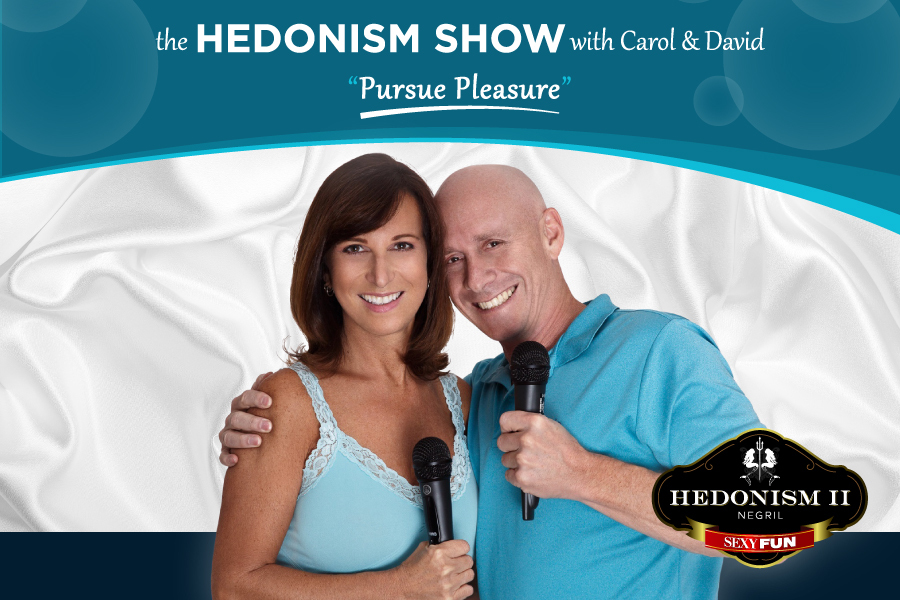 The Hedonism Show with Carol and David