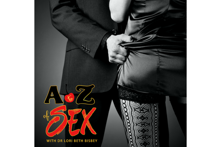 The A To Z Of Sex®