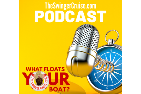 TheSwingerCruise.com Podcast