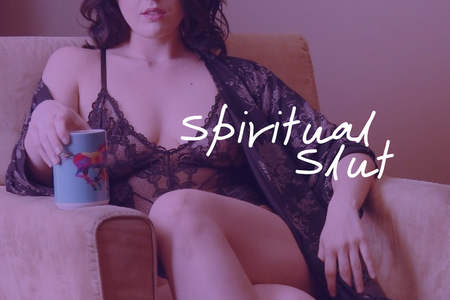 Spiritual Slut Online Program